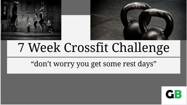 7 week crossfit challenge. New programming