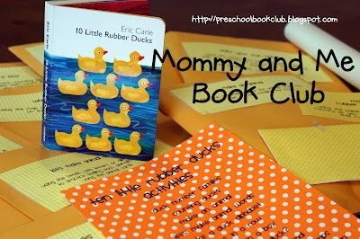 Mommy And Me Book Club 10 Little Rubber Ducks Childrens Books Activities Preschool Books Eric Carle Activities