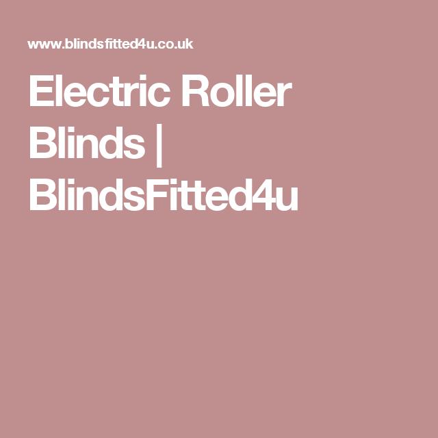Electric Roller Blinds   BlindsFitted4u