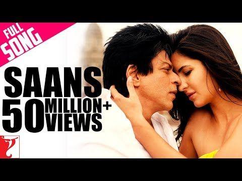 Saans Full Song Jab Tak Hai Jaan Shah Rukh Khan Katrina Kaif Shreya Ghoshal A R Rahman Youtube Lagu Katrina Kaif Film