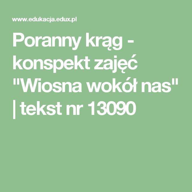 Poranny Krag Konspekt Zajec Wiosna Wokol Nas Tekst Nr 13090 Montessori