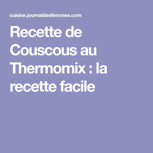 Recette de Couscous au Thermomix : la recette facile