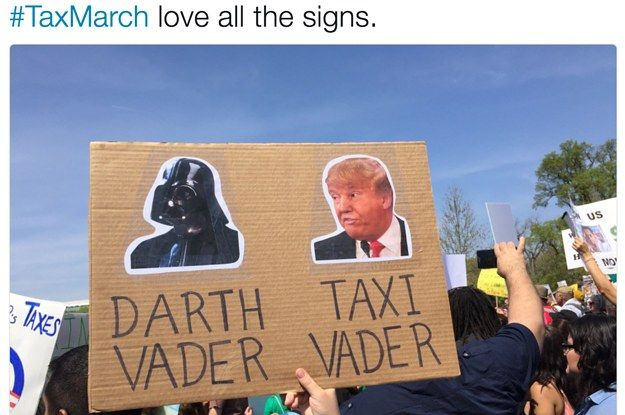 22 Tax March Signs That Deserve Some Kind Of Award Protest Signs March Signs Signs
