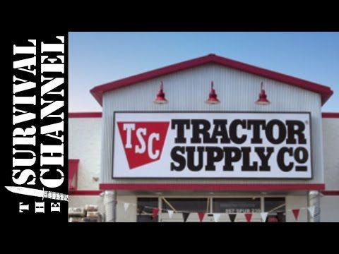 Tractor Supply Survival Items Follow Me Around The Survival Channel Tractor Supplies Tractor Supply Co Tractors