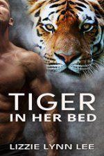 Tiger In Her Bed: (BBW Weretiger Billionaire Shapeshifter Paranormal Romance)