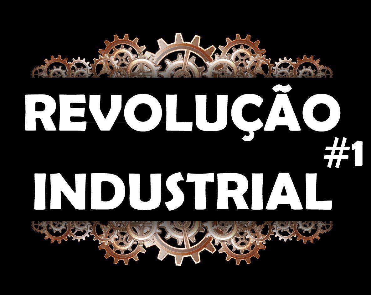 Artesanato Em Osasco ~ Revoluç u00e3o Industrial Pioneirismo da Inglaterra Fases da Revoluç u00e3o Manufatura e Produç u00e3o