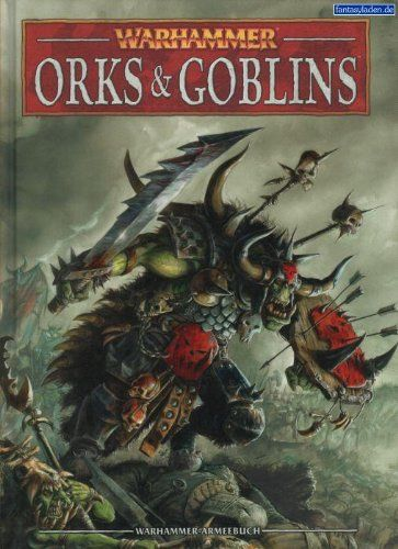 Warhammer Armies Orcs Goblins Wont Available Any Time So We Wil Ask Do You Really Want Warhammer Armies Orcs Gob In 2020 Warhammer Armies Warhammer Warhammer Fantasy