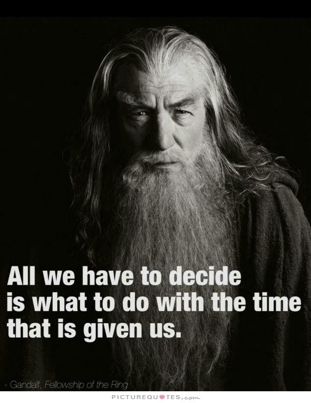 Gandalf Quote Quotes To Remember Quotes Tolkien Lord Of The Rings