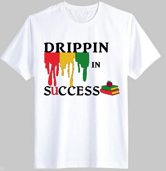 e7234b93 Graphic Tees   Drippin' In Success T Shirt in 2019   Summer 2019 ...