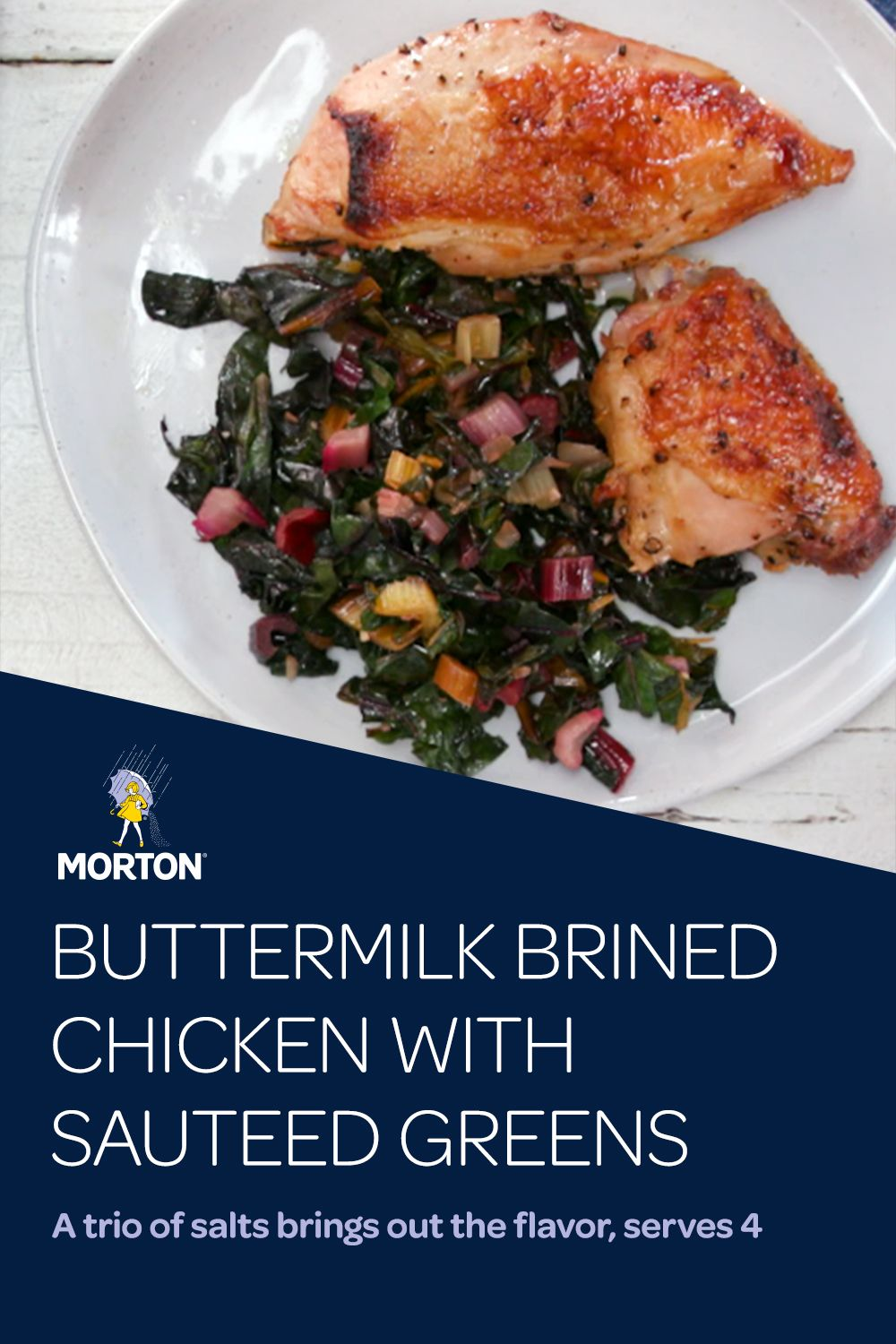 Buttermilk Brined Chicken With Sauteed Greens Yummy Chicken Recipes Chicken Recipes Chicken Dinner