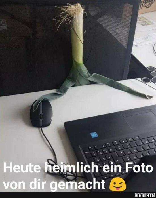 Photo of Heute heimlich ein Foto von dir gemacht.. ;) | Lustige Bilder, Sprüche, Witze, …