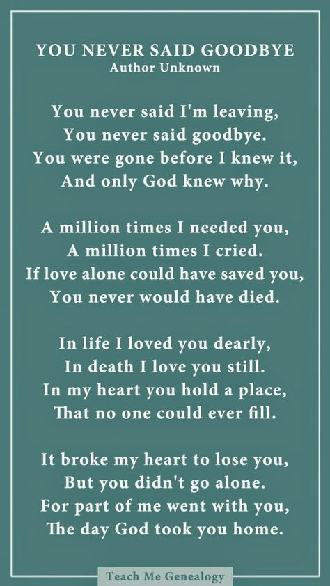 Pin By Catherine Arevalo On Grandad Goodbye Poem Grief Quotes Inspirational Quotes