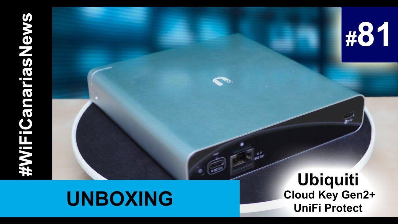 Hoy Les Hablamos Del Unifi Protect Sobre Su Cloud Key Gen2 La Nueva Plataforma De Video De Ubiquiti Orientada Hacia La Alta Privacid Videos Tecno Plataformas