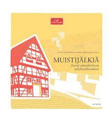 Muistijälkiä. Esseitä saksankielisestä nykykirjallisuudesta. Avain 2010.