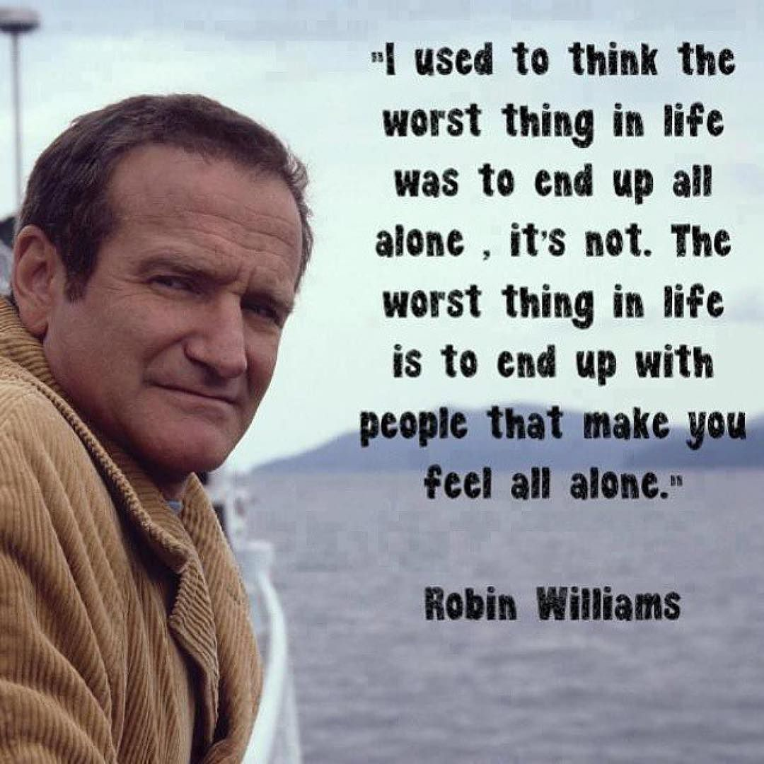 Pin By Mark Rowley On Quotes Quotes Robin Williams Quotes