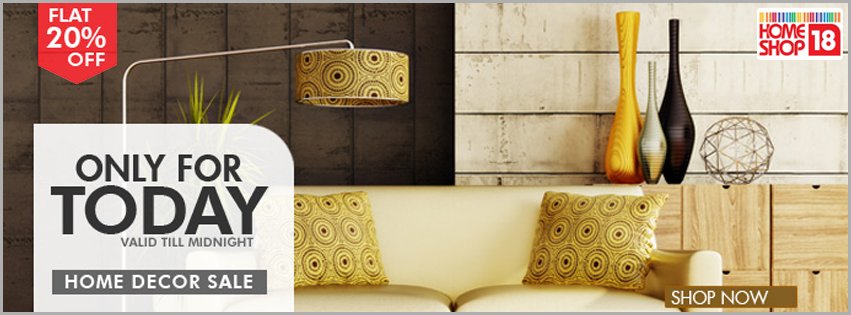 Get Flat 20 Off On All The Fabulous Products In Our Home Decor