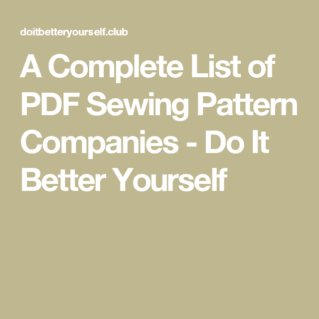 A Complete List of PDF Sewing Pattern Companies   Sewing   Sewing ...