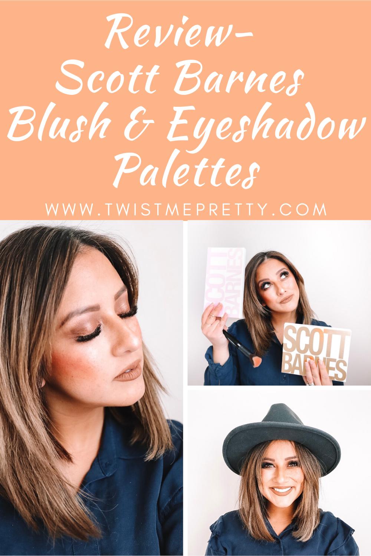 Scott Barnes Blush & Eyeshadow Palettes Reviewed Twist