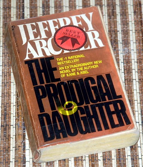 Jeffrey Archer The Prodigal Daughter Jeffrey Archer Book
