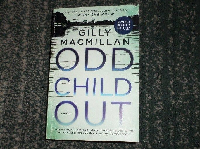 Odd Child Out by Gilly Macmillan Advanced Readeru0027s Copy ARC - copy children's abc coloring pages