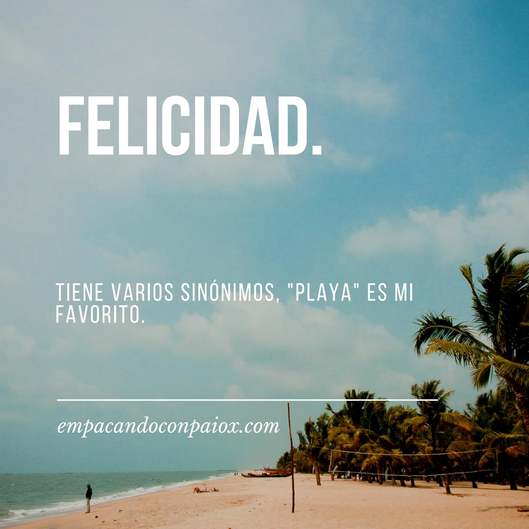 Felicidad Felicidad Viajaresvida Playa Frases De La