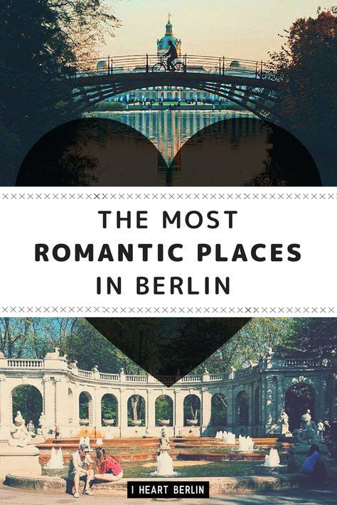 We put together a guide for berlins most romantic places