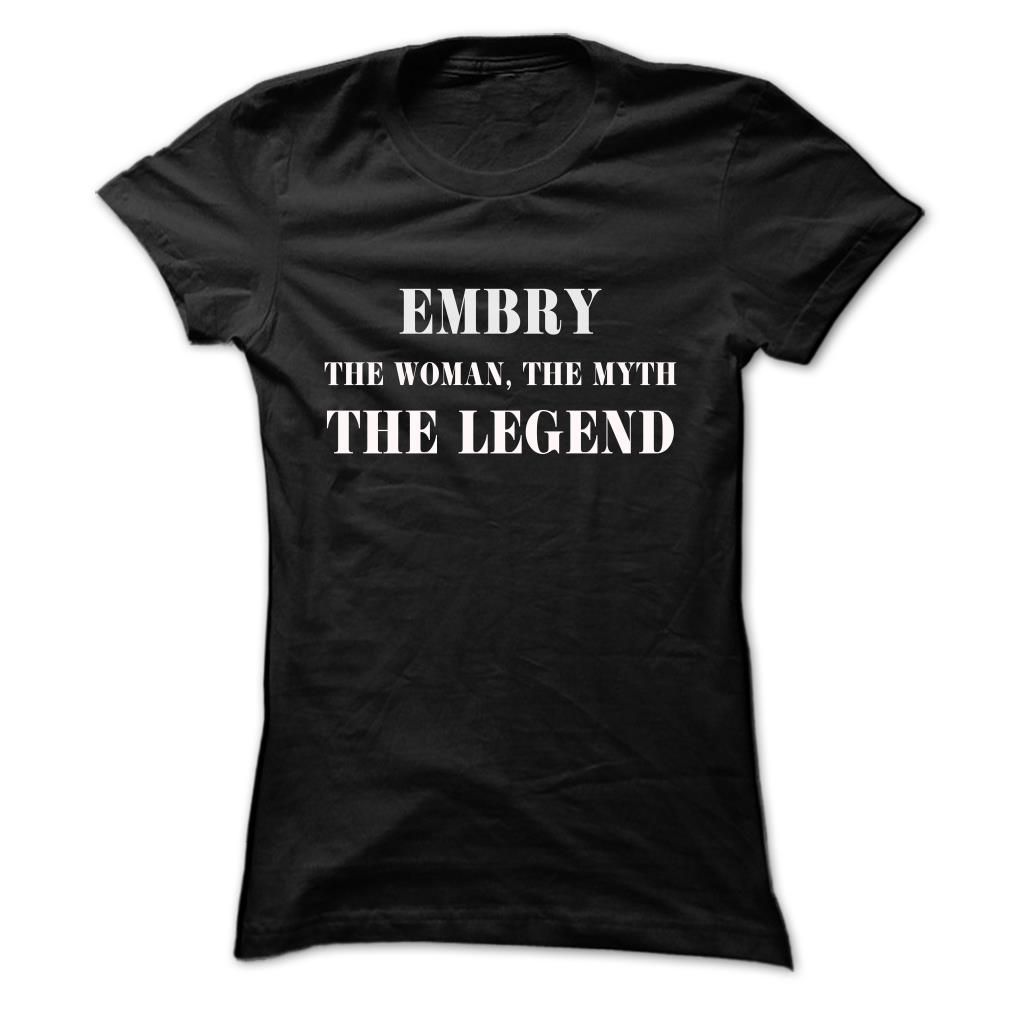 nice EMBRY, the woman, the myth, the legend - Cheapest Check more at http://sexsit-shirt.info/embry-the-woman-the-myth-the-legend-cheapest/