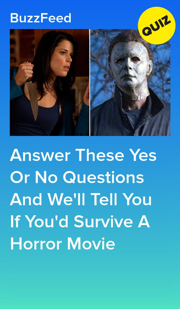 Answer These Yes Or No Questions And We'll Tell You If You