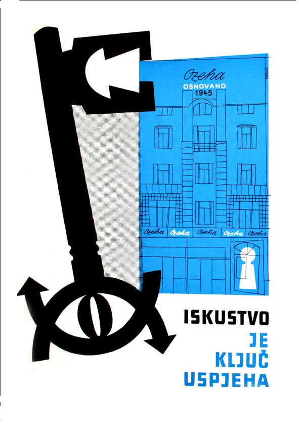 Ozeha Self Promotion 1957 Advertisement With The Metaphor Of Key And Silhouette Of Ozeha Headqurter On Main Zagreb Sq Advertising Material Design Advertising