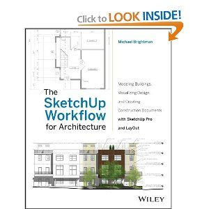 Amazon Com The Sketchup Workflow For Architecture Modeling