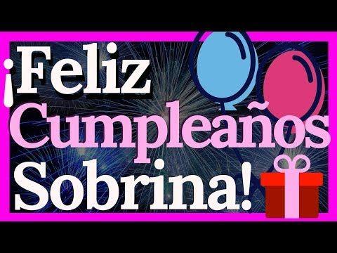 Tarjetas De Cumpleaños Para Una Sobrina Querida Y Especial Tarjeta Feliz Cumpleaños Sobrina Feliz Cumpleaños Sobrina Hermosa Fraces De Feliz Cumpleaños