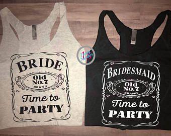 897d96e1 Bride, Bridesmaid, Time to Party, Party Tanks, Bachelorette Tanks, Jack  Daniels, Bridal, Southern, Whiskey, Womens Tank Tops, Tank Tops