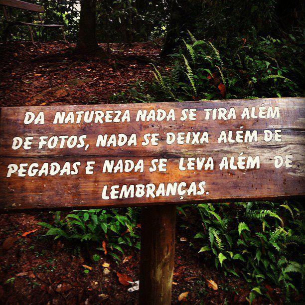Da Natureza Nada Se Tira Além De Fotos Nada Se Deixa Além