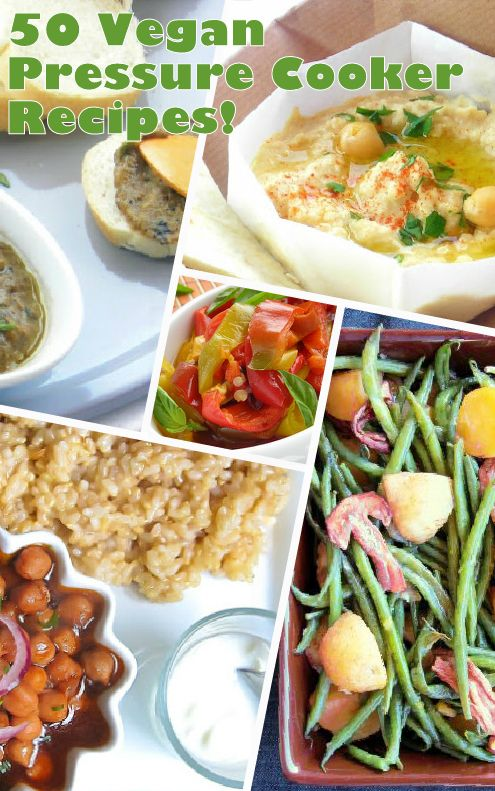 75 Vegan Friendly Pressure Cooker Recipes Hip Pressure