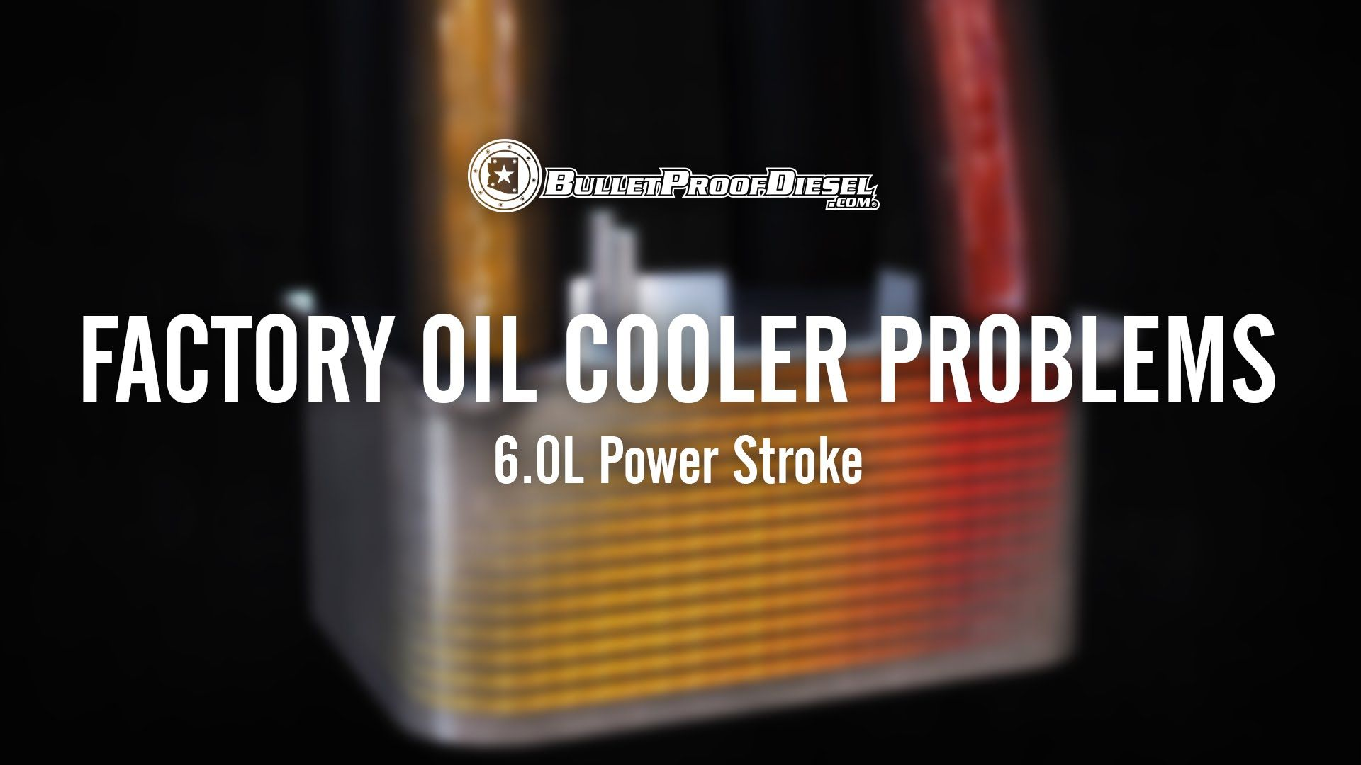 Problems with the Factory Engine Oil Cooler; 6.0L Power