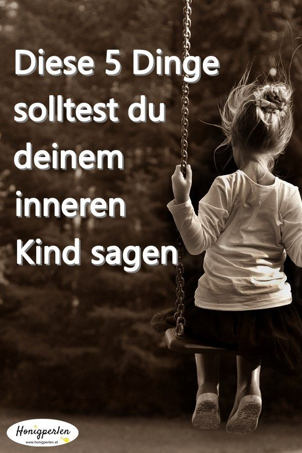 Liebe dein inneres Kind   Pinterest   Inneres kind, Selbstliebe und ...