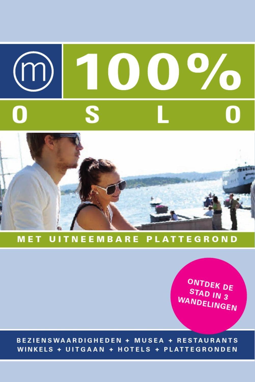 100% Oslo  Dit is het inkijkexemplaar van 100% Oslo en toont een gedeelte uit de 100% reisgids over Oslo. De uitgave is verkrijgbaar via de 100% travel webshop: http://www.100procenttravel.com/webshop