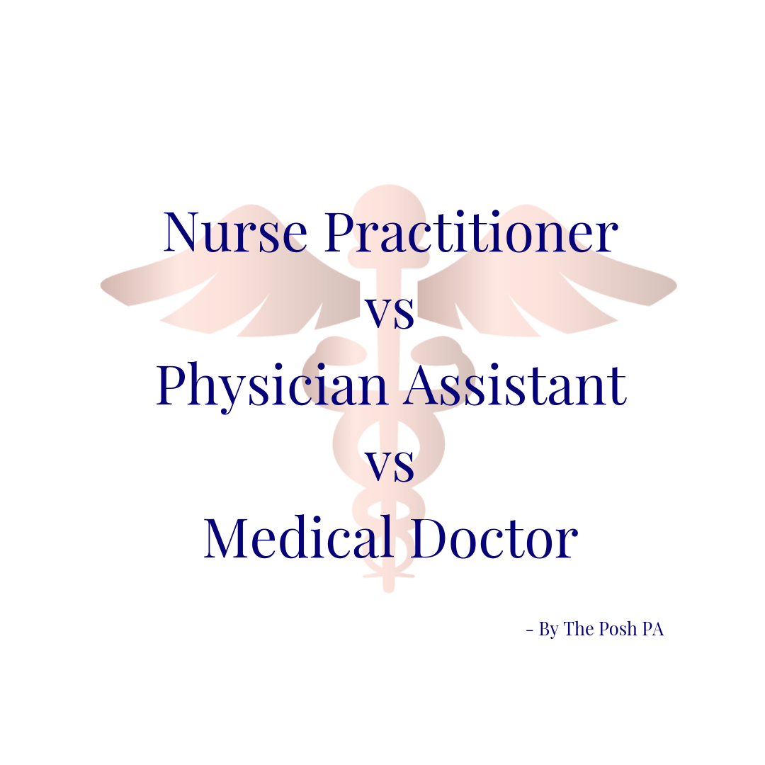 The differences between a Nurse, Physician Assistant