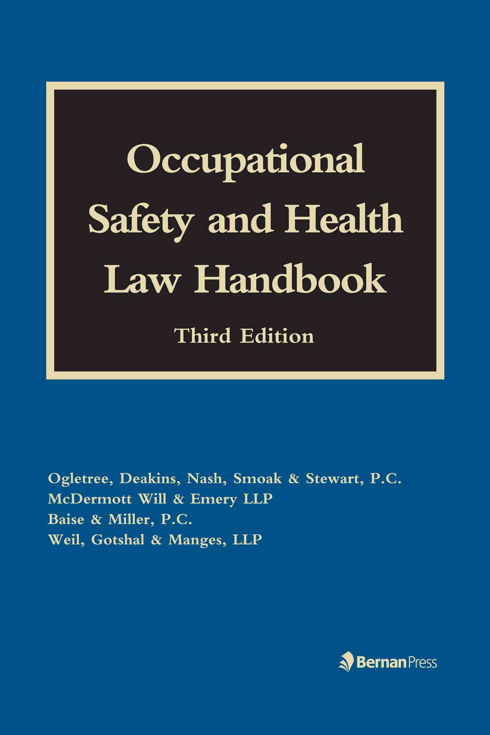 Occupational Safety and Health Law Handbook Occupational