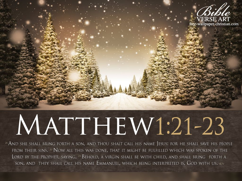 """15 Christmas Quotes Religious: Matthew 1:21-23 (1611 KJV !!!!) """" And She Shall Bring"""