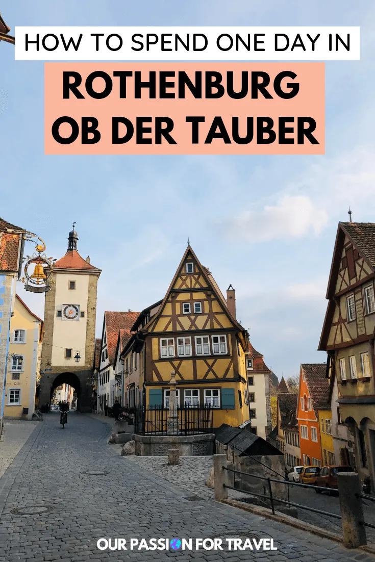 One Day In Rothenburg Ob Der Tauber Rothenburg Rothenburg Ob Der Tauber Travel Europe Cheap