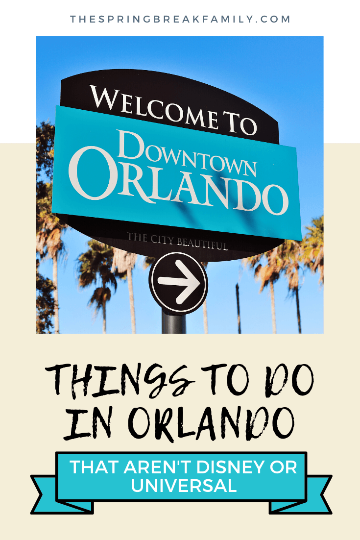 23 Things To Do In Orlando Besides Theme Parks Florida Family Trip Orlando Travel Orlando