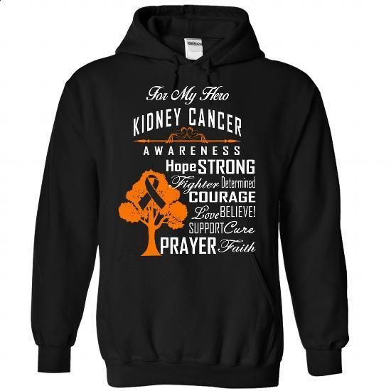For - Kidney Cancer - #grafic tee #tshirt packaging. I WANT THIS => https://www.sunfrog.com/LifeStyle/For--Kidney-Cancer-4934-Black-Hoodie.html?68278