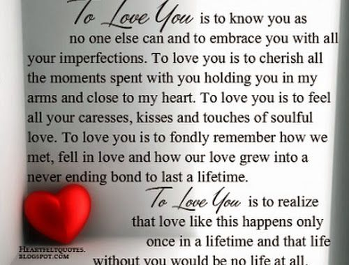 To love you is to know that life is beautiful and worth living.To love is to feel so sp… | Love message for him, Love you poems, Quotes about love and relationships