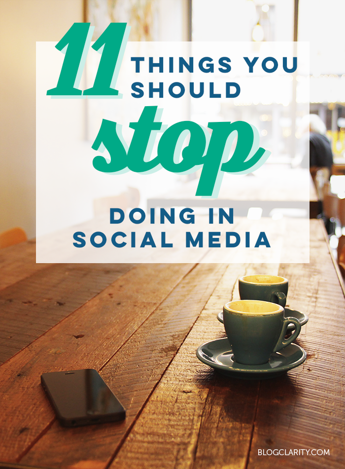 11 Things You Should Stop Doing on Social Media | Medias ...