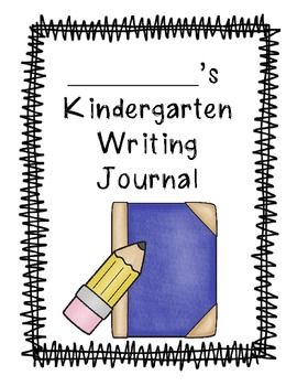 Kindergarten Writing Journal - FREEBIE