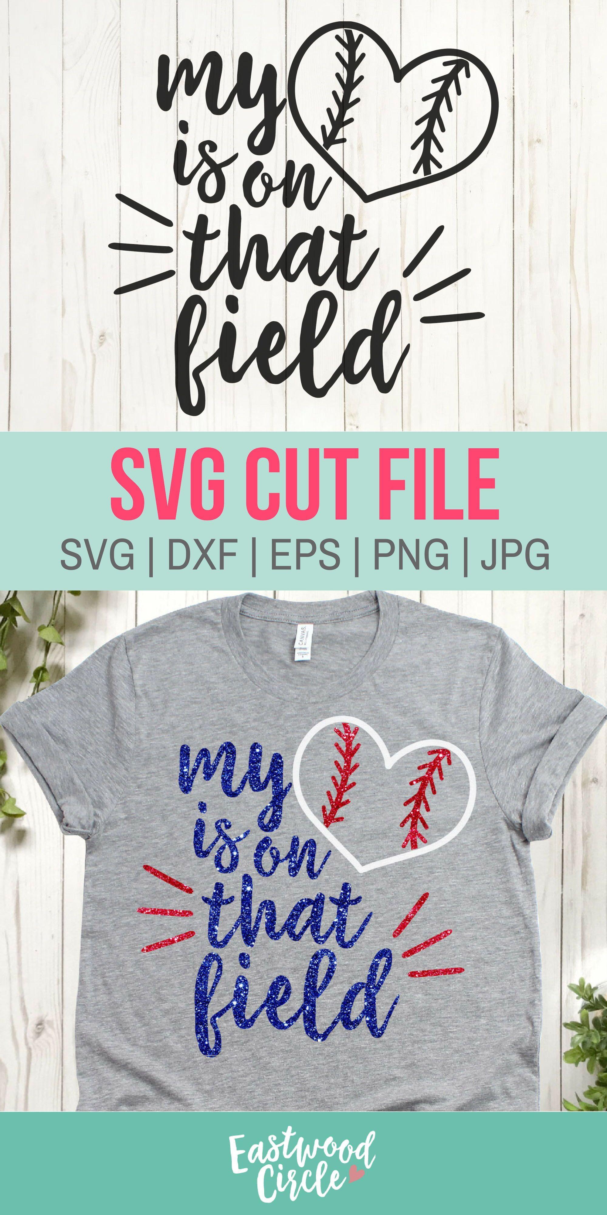 My Heart Is on That Field svg, Softball svg, Baseball svg