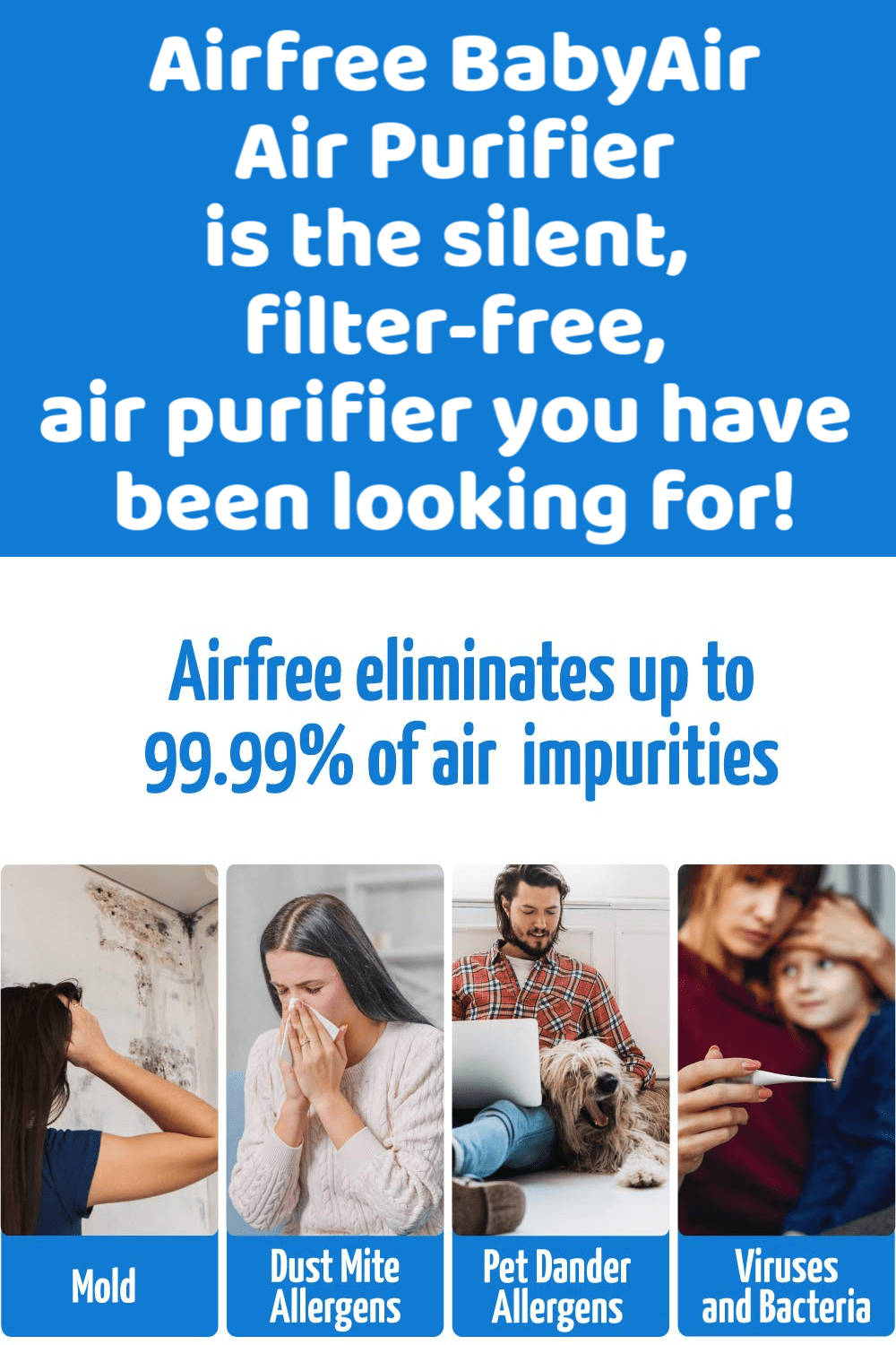 The Airfree BabyAir Air Purifier Silently destroys mold