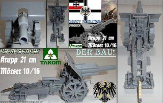 Shortys Werkbank: Workbench-TAKOM-Krupp 21 cm Mörser-Der Bau!