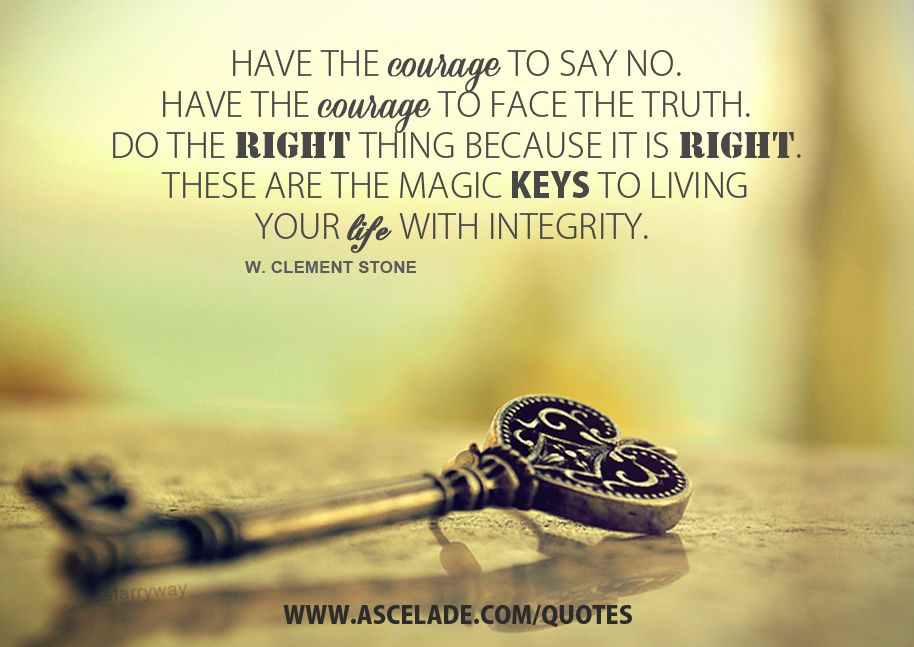 Have The Courage To Say No | Courage quotes, Leadership quotes
